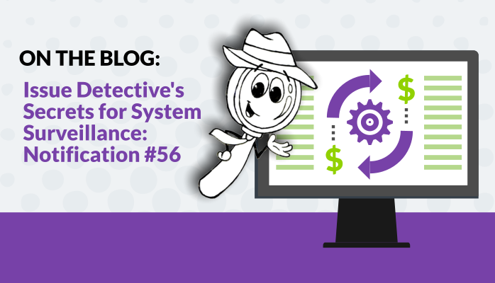 On the Blog: Issue Detective's Secrets for System Surveillance: Notification #56